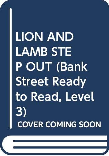 9780553058604: LION AND LAMB STEP OUT (Bank Street Ready to Read, Level 3)