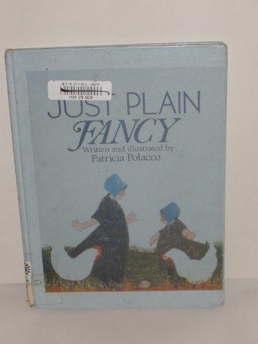 9780553058840: Just Plain Fancy