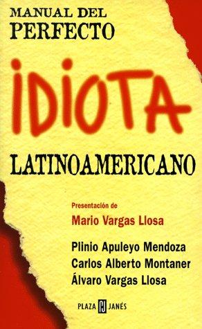 9780553060607: Manuel Del Perfecto Idiota Latinoamericano