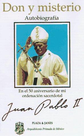Don Y Misterio: Autobiografía, Juan Pablo II (Spanish Edition): Point Foundatio