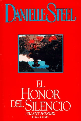 9780553060706: El Honor Del Silencio (Silent Honor) (Spanish Edition)