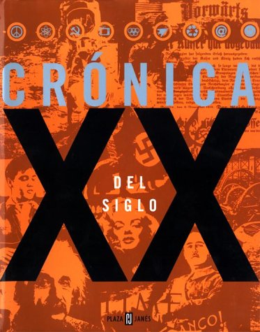 Crónica del Siglo XX (9780553061109) by Random House; Plaza & Janes Editors