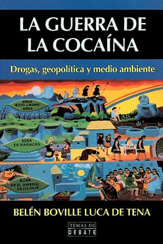 La Guerra de la Cocaina : Drogas,: Belen Boville Luca