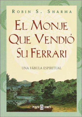 9780553061154: El Monje que vendió su Ferrari. Una Fábula Espiritual