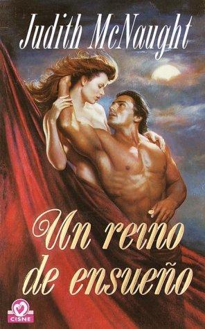 9780553061291: UN Reino De Ensueno (Coleccion Cisne)