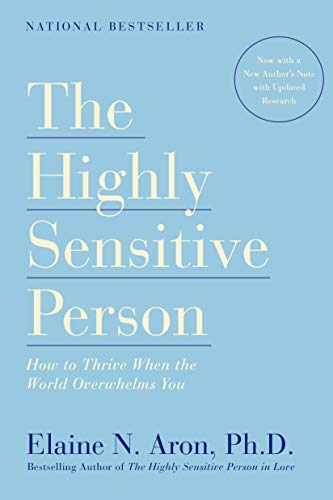 9780553062182: The Highly Sensitive Person: How to Thrive When the World Overwhelms You
