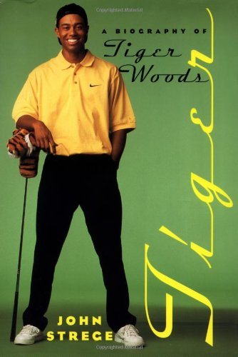 9780553062199: Tiger: A Biography of Tiger Woods