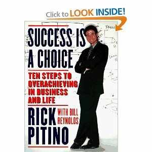 9780553062311: Success Is a Choice: Ten Steps to Overachieving in Business and Life