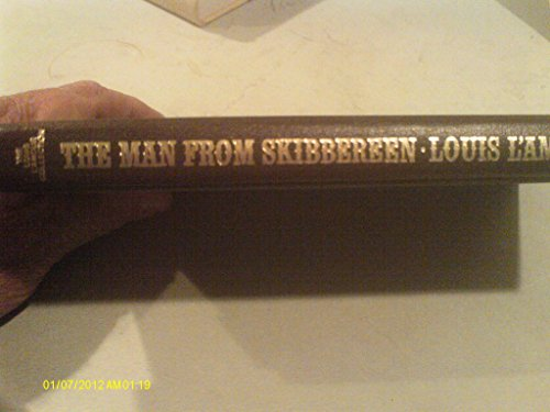 9780553062564: The Man From Skibbereen (The Louis L'Amour Collection)
