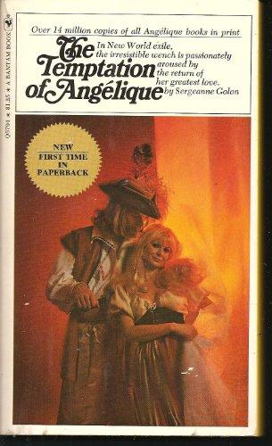 9780553063929: The Temptation of Angelique (Angelique series, Book 7)
