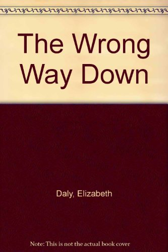 9780553065152: The Wrong Way Down