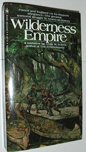 Wilderness Empire: Allan W. Eckert