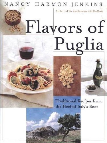 Flavors of Puglia: Nancy Harmon Jenkins