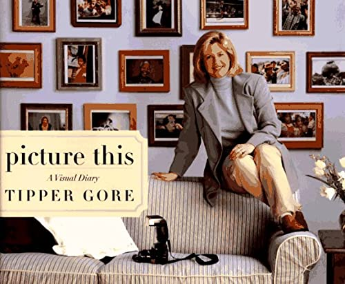 Picture This: A Visual Diary: Gore, Tipper