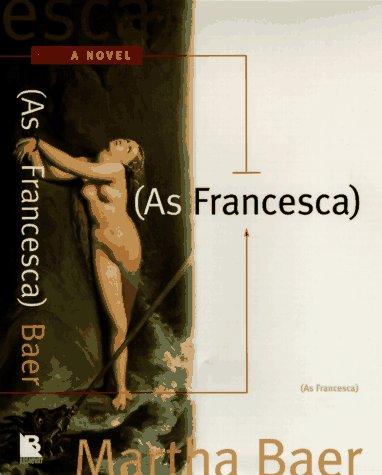 9780553067545: As Francesca