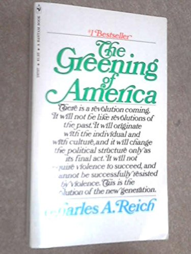 Greening of America: Charles A. Reich