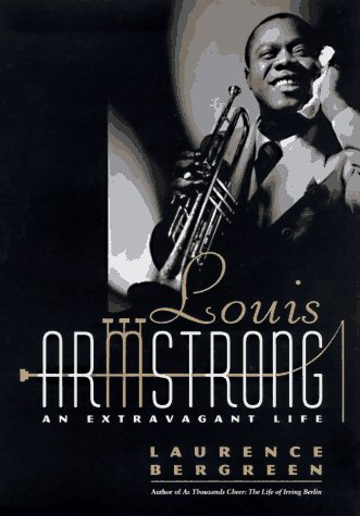 9780553067682: Louis Armstrong: An Extravagant Life