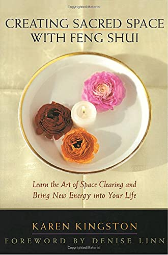9780553069167: Creating Sacred Space With Feng Shui: Learn the Art of Space Clearing and Bring New Energy into Your Life
