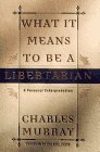 9780553069280: What It Means to Be a Libertarian: A Personal Interpretation