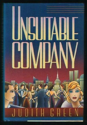 Unsuitable Company: Green, Judith