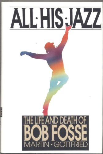 All His Jazz: The Life and Death: Gottfried, Martin