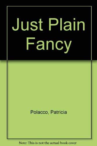 9780553070620: Just Plain Fancy
