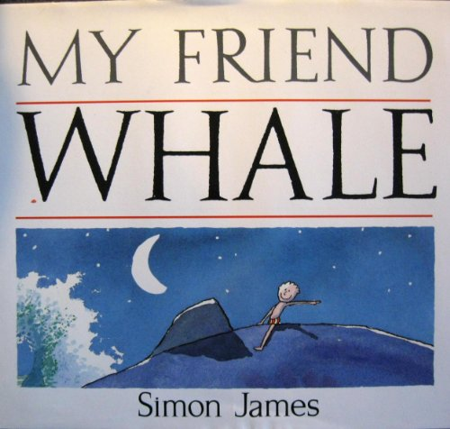 9780553070651: My Friend Whale