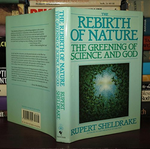 9780553071054: The Rebirth of Nature: The Greening of Science and God