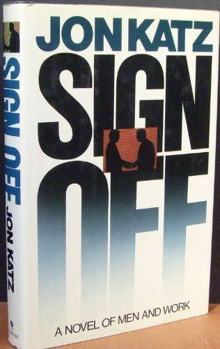 Sign Off: JON KATZ
