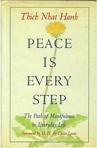 9780553071283: Peace is Every Step: The Path of Mindfulness in Everyday Life