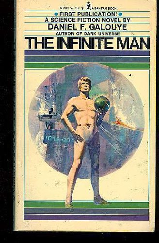 9780553071306: The Infinite Man (Bantam SF, N7130)