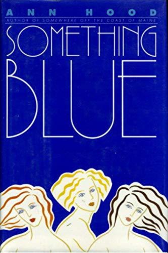 Something Blue.: Hood, Ann.