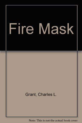 Fire Mask: Charles L. Grant