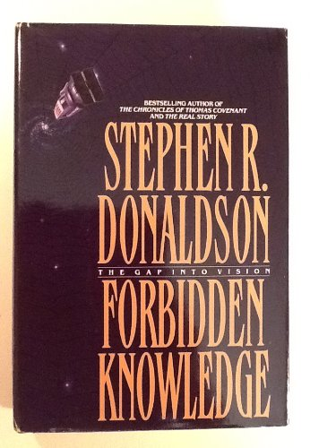 The Gap Into Vision. FORBIDDEN KNOWLEDGE. { SIGNED & DATED in MONTH/YEAR of Publication. }{ FIRST...