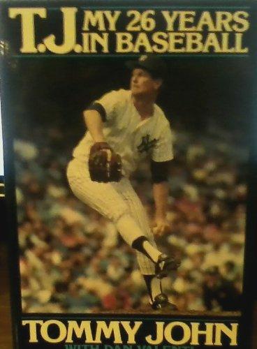 9780553071849: T.J.: My 26 Years In Baseball