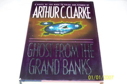 The Ghost from the Grand Banks: Arthur C. Clarke