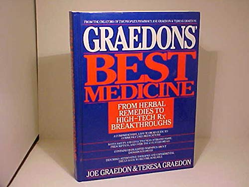 9780553072327: The Graedon's Best Medicine: From Herbal Remedies to High-Tech Rx Breakthroughs