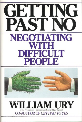 9780553072747: Getting Past No: Negotiating with Difficult People