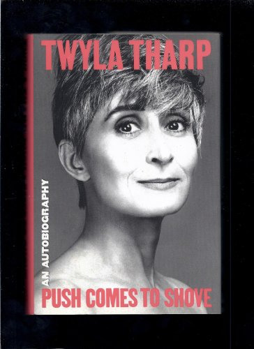 9780553073065: Push Comes to Shove/an Autobiography