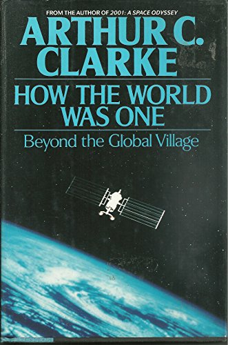 9780553074406: How the World Was One