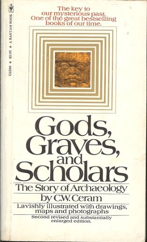 9780553074895: Gods, Graves, and Scholars