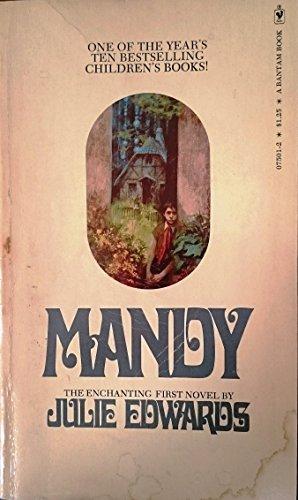 Mandy (The Enchanting First Novel By Julie Edwards): Julie Edwards