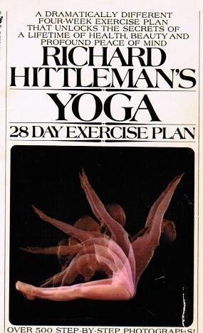 9780553075151: Richard Hittleman's Yoga, 28 Day Exercise Plan