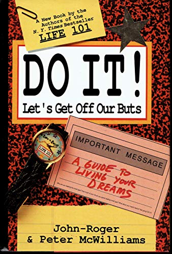 9780553075793: Do It! Let's Get Off Our Buts: A Guide to Living Your Dreams