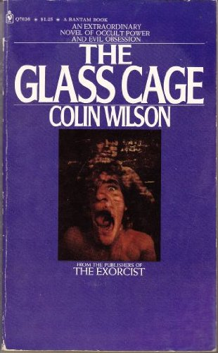 The Glass Cage: Colin Wilson