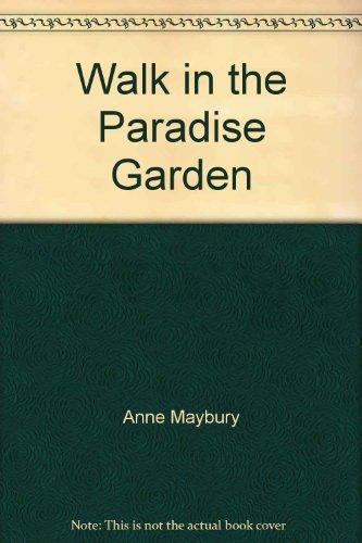 9780553076585: Walk in the Paradise Garden