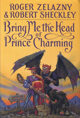 9780553076783: Bring Me the Head of Prince Charming