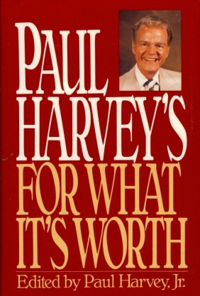 9780553077209: Paul Harvey's For What It's Worth