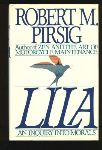Lila: An Inquiry into Morals (First Edition)