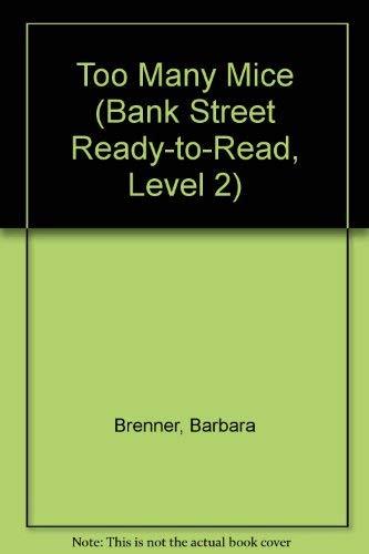 9780553077575: TOO MANY MICE (Bank Street Ready-To-Read, Level 2)